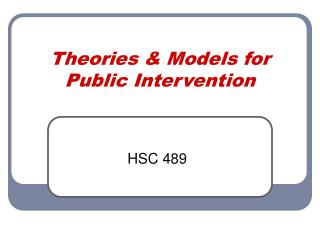 Theories & Models for Public Intervention