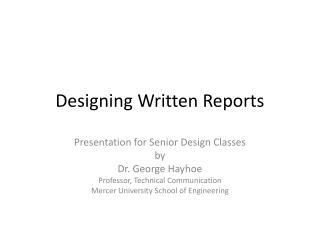 Designing Written Reports
