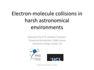 Electron-molecule collisions in harsh astronomical environments