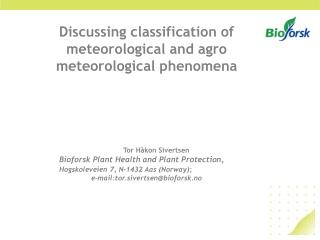 Discussing classification of meteorological and agro meteorological phenomena