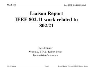 Liaison Report IEEE 802.11 work related to 802.21