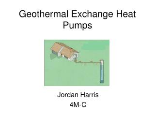 Geothermal Exchange Heat Pumps