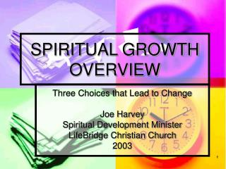 SPIRITUAL GROWTH OVERVIEW