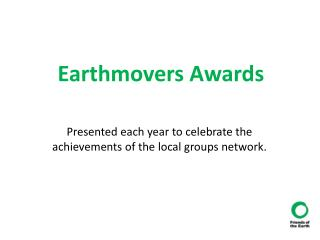 Earthmovers Awards