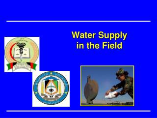Water  Supply  in the  Field