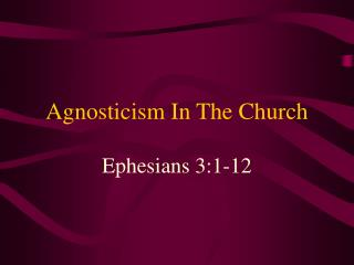 Agnosticism In The Church