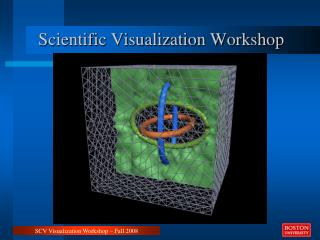 Scientific Visualization Workshop