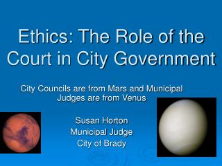 Ethics: The Role of the Court in City Government