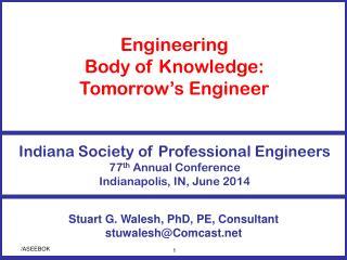 Stuart G. Walesh, PhD, PE, Consultant stuwalesh@Comcast