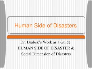 Human Side of Disasters