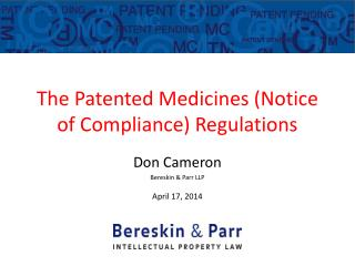 The Patented Medicines (Notice of Compliance) Regulations