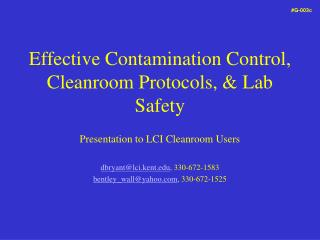 Effective Contamination Control, Cleanroom Protocols, & Lab Safety