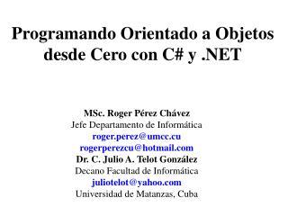 Programando Orientado a Objetos desde Cero con C# y .NET