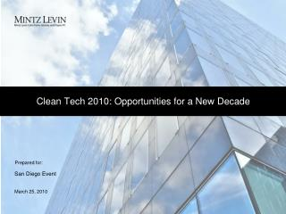 Clean Tech 2010: Opportunities for a New Decade