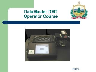 DataMaster DMT  Operator Course