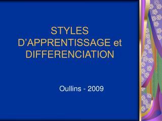 STYLES D'APPRENTISSAGE et DIFFERENCIATION