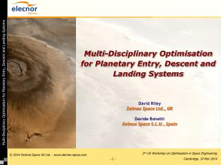 Multi-Disciplinary  Optimisation  for Planetary Entry, Descent and Landing Systems