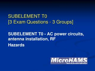SUBELEMENT T0 [3 Exam Questions - 3 Groups]