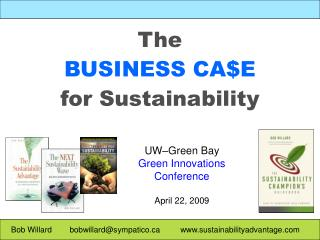 The BUSINESS CA$E for Sustainability