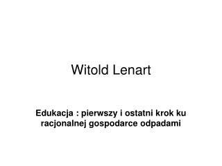 Witold Lenart