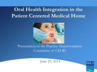 Oral Health Integration in the Patient Centered Medical Home