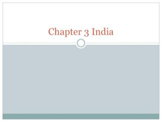Chapter 3 India