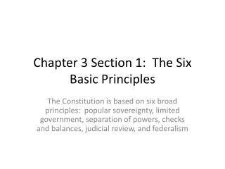 Chapter 3 Section 1:  The Six Basic Principles