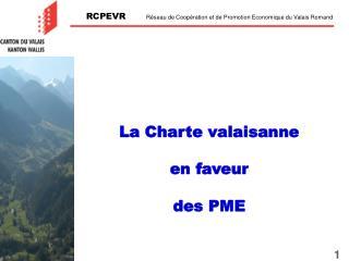 La Charte valaisanne en faveur des PME