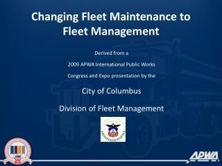 Changing Fleet Maintenance to Fleet Management