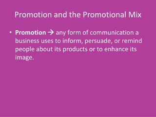 Promotion and the Promotional Mix
