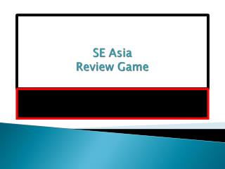 SE Asia Review Game