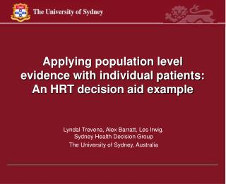 Applying population level evidence with individual patients: An HRT decision aid example