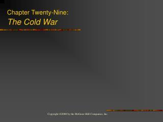 Chapter Twenty-Nine: The Cold War