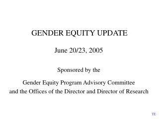 GENDER EQUITY UPDATE