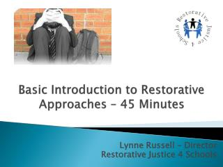 Basic Introduction to Restorative Approaches – 45 Minutes