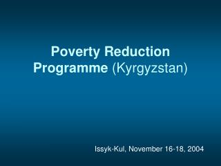 Poverty Reduction Programme  (Kyrgyzstan)