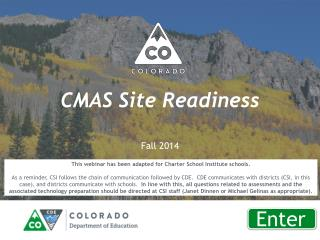 CMAS Site  Readiness