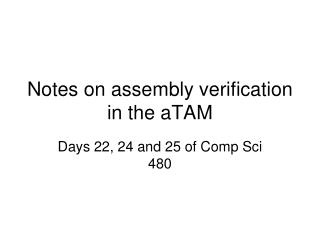 Notes on assembly verification in the aTAM