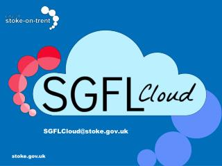 SGFLCloud@stoke.uk