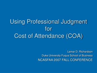 Using Professional Judgment for Cost of Attendance (COA)