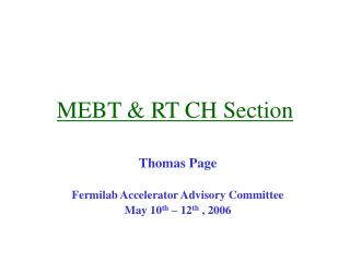 MEBT & RT CH Section