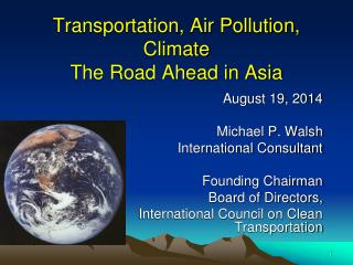Transportation, Air Pollution, Climate The Road Ahead in Asia