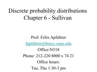 Discrete probability distributions   Chapter 6 - Sullivan