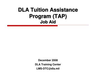 DLA Tuition Assistance Program (TAP) Job Aid
