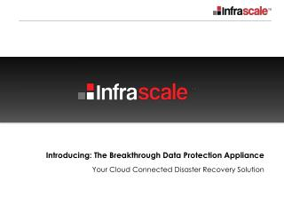 Infrascale by the Numbers