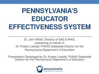 Pennsylvania's Educator Effectiveness  System