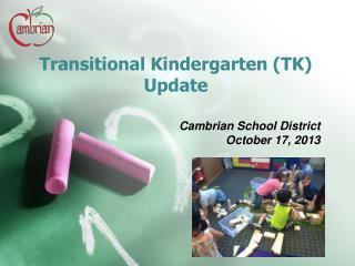 Transitional Kindergarten (TK) Update