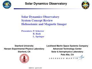 Lockheed Martin Space Systems Company Advanced Technology Center Solar & Astrophysics Laboratory