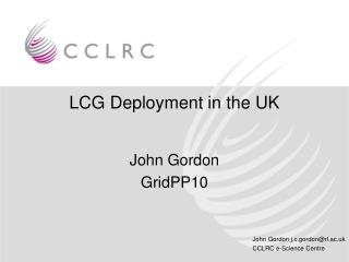 LCG Deployment in the UK