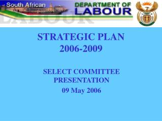 STRATEGIC PLAN  2006-2009